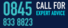 0845 8338823 call for expert advice